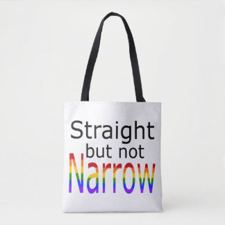 Falln Straight But Not Narrow (black text) Tote Bag