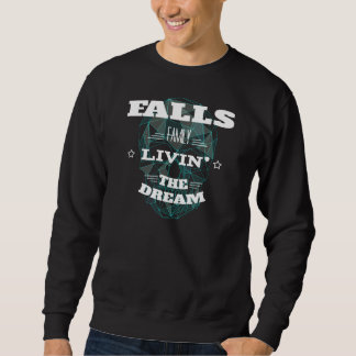 FALLS Family Livin' The Dream. T-shirt