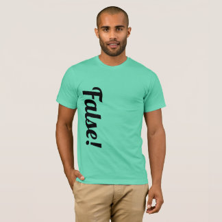 False! American Apparel T-shirt
