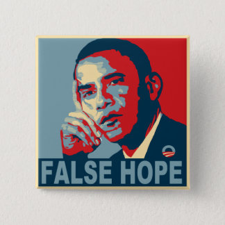 False Hope Obama 2 Inch Square Button