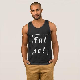 False! Tank!