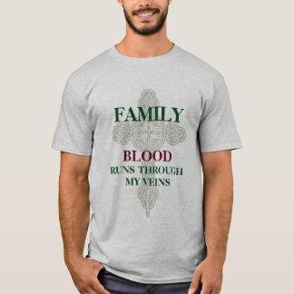Family Blood Runs Through My Veins T-Shirt