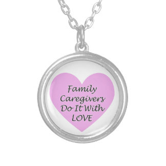 Family Caregivers Do It With Love Silver Plated Necklace