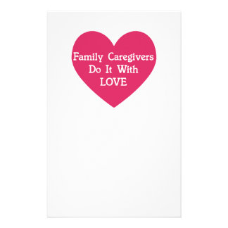 Family Caregivers Do It With Love Stationery