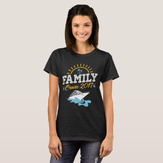 Family Cruise Vacation 2017 T-shirt