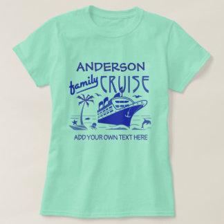 Family Cruise Vacation Ship Custom Name + Text V4 T-Shirt