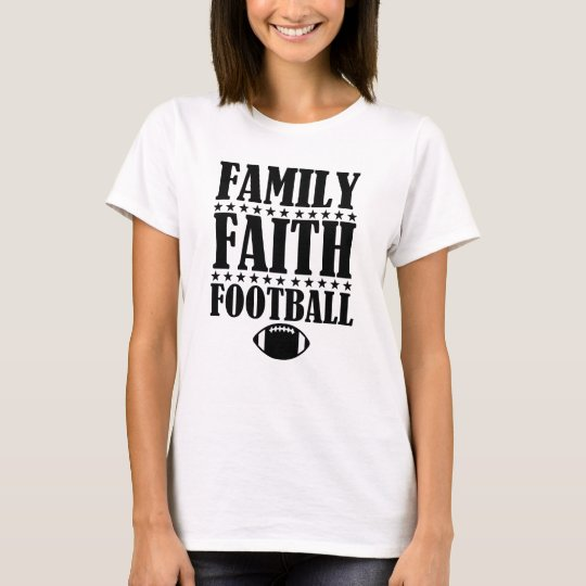 Family Faith Football Women's Funny shirt