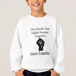 Family Fight Fascists Sweatshirt