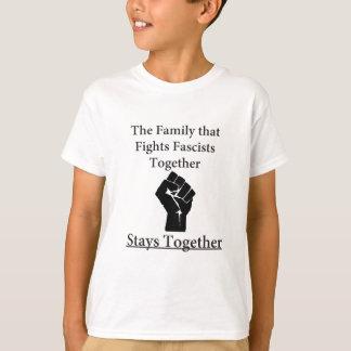 Family Fight Fascists T-Shirt