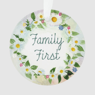 Family First Inspirational Quote