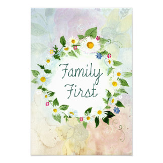 Family First Inspirational Quote Art Photo