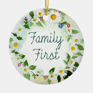 Family First Inspirational Quote Round Ceramic Ornament