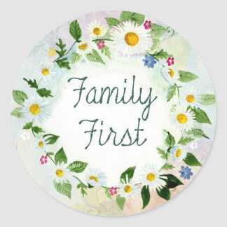 Family First Inspirational Quote Round Sticker
