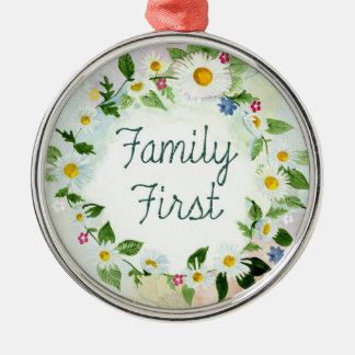 Family First Inspirational Quote Silver-Colored Round Ornament