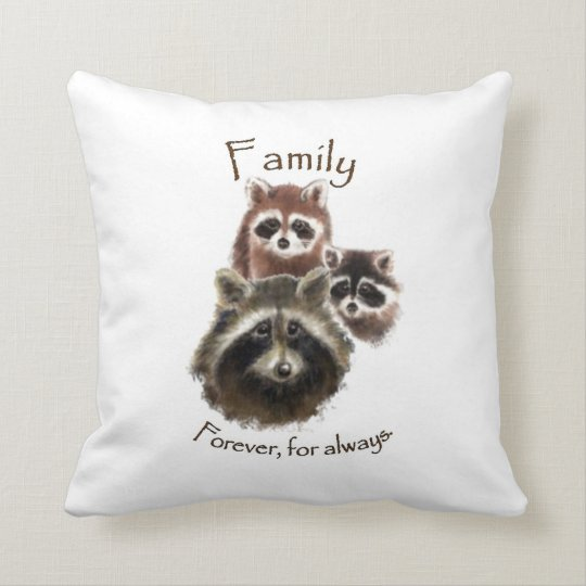 """Family Forever and Always"" Cute Raccoon Family Throw Pillow"