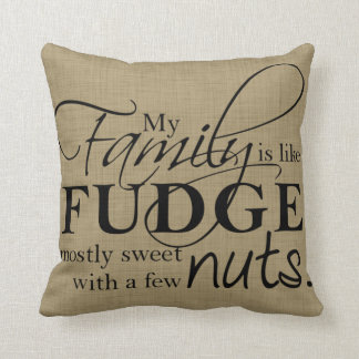Family & Fudge Throw Pillow