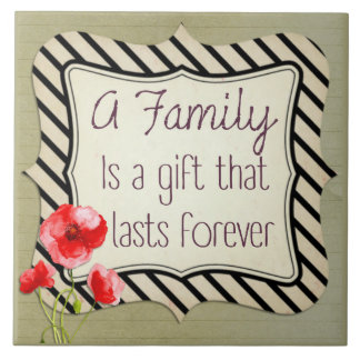Family Inspirational Quote Ceramic Tiles