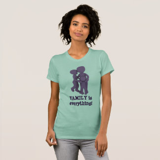 FAMILY is Everything Cute T-Shirt