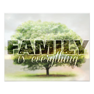 Family is Everything Photographic Print