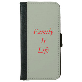 """Family Is Life"" iPhone 6/6s Wallet Case"