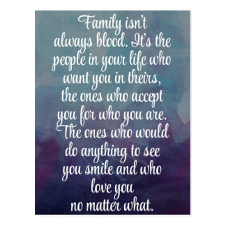 Family Isn't Always Blood Quote Postcard