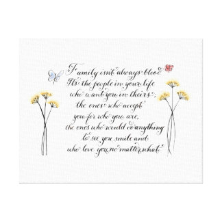 Family isn't always blood quote typography canvas print
