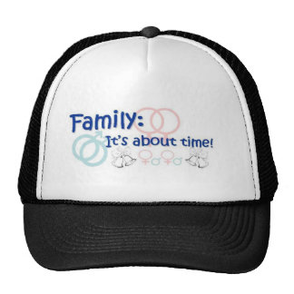 Family-It's About Time cap Trucker Hat