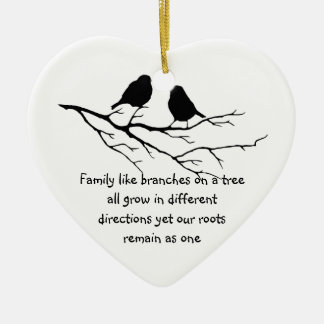 Family like branches on a tree Saying Birds Ceramic Heart Ornament
