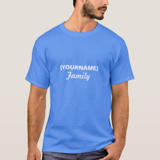 Family name for Reunion or event T-Shirt
