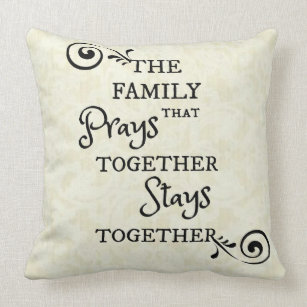 A Family That Prays Together Stays Together Gifts On Zazzle Ca