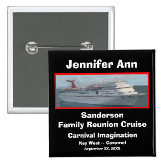 Family Reunion Cruise Name Badge 2 Inch Square Button