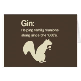 Family Reunions and Gin Card