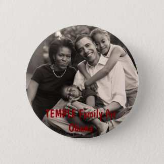 family, TEMPLE Family for Obama 2 Inch Round Button