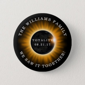 Family Totality Solar Eclipse Personalized 2 Inch Round Button