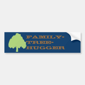 Family-tree-hugger (dark) Bumper Sticker