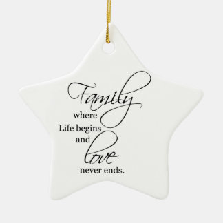 Family, where life begins love never ends ORNAMENT