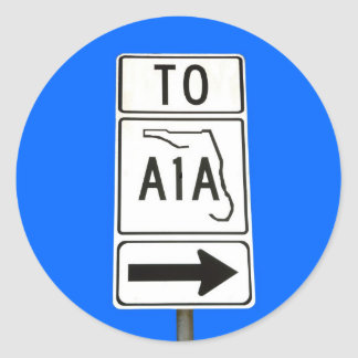 Famous A1A Sign Classic Round Sticker