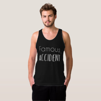 Famous by Accident Tank Top