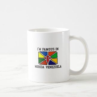 Famous in Merida Coffee Mug