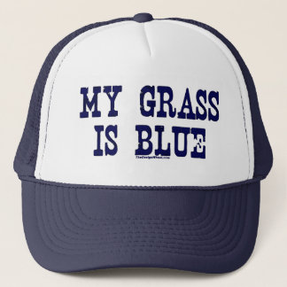 """Famous"" My Grass Is Blue Trucker Hat"