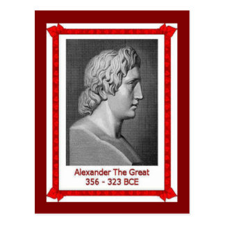 Famous people, Alexander the Great 356-323 BCE Postcard