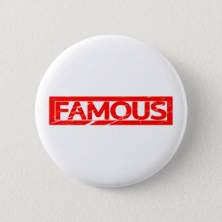 Famous Stamp 2 Inch Round Button