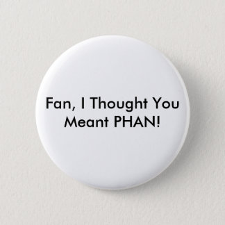 Fan VS Phan 2 Inch Round Button