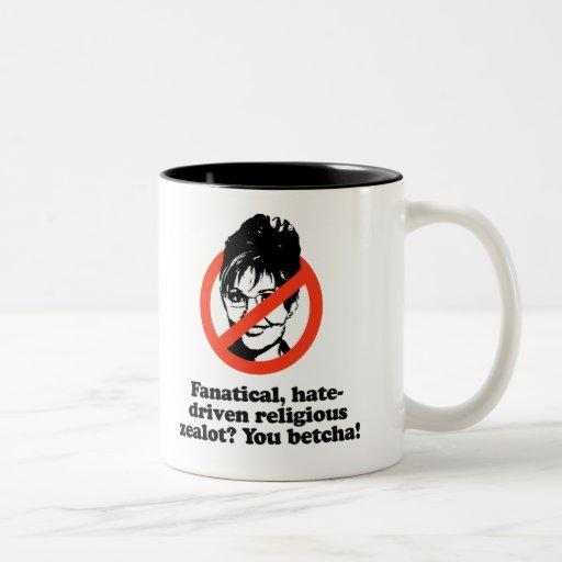 Fanatical zealot - You Betcha Mug