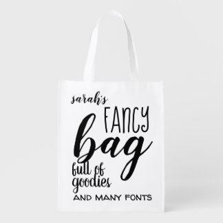 Fancy Bag Full of Goodies Quote Reusable Bag