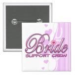 fancy bride support crew wedding bridal party fun 2 inch square button