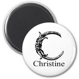 Fancy Monogram: Christine Magnet