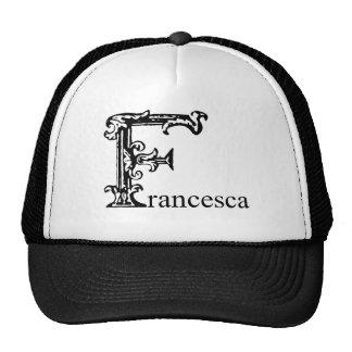 Fancy Monogram: Francesca Hat