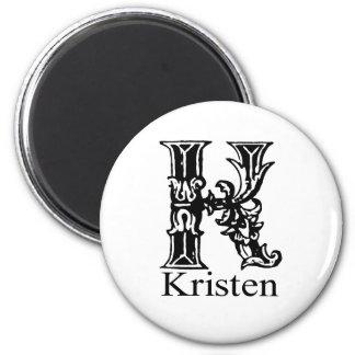 Fancy Monogram: Kristen 2 Inch Round Magnet