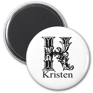Fancy Monogram: Kristen Magnet